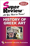 History of Greek Art Super Review (Super Reviews Study Guides) (0878913823) by Tarbell Ph.D., F. B.