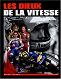 Les dieux de la vitesse