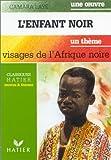 L'Enfant Noir (French Edition) (2218048329) by Laye, Camara