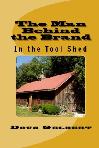 The Man Behind The Brand - In the Tool Shed