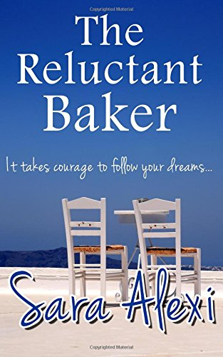 The Reluctant Baker: Volume 10 (The Greek Village Collection)