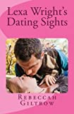 img - for Lexa Wright's Dating Sights book / textbook / text book