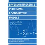 Bayesian Inference in Dynamic Econometric Models (Advanced Texts in Econometrics) ~ Luc Bauwens