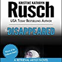 The Disappeared: A Retrieval Artist Novel (       UNABRIDGED) by Kristine Kathryn Rusch Narrated by Jay Snyder