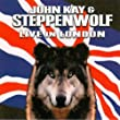 John Kay & Steppenwolf - Live in Concert