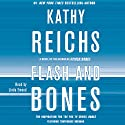 Flash and Bones: Temperance Brennan, Book 14 Audiobook by Kathy Reichs Narrated by Linda Emond