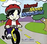 Marcel Moves Mountains