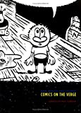 Raw, Boiled and Cooked: Comics on the Verge