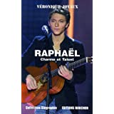 Raphaël : Charme et Talent