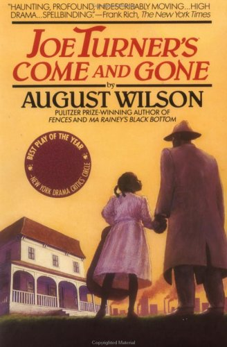 Joe Turner's Come and Gone Free Book Notes, Summaries, Cliff Notes and Analysis
