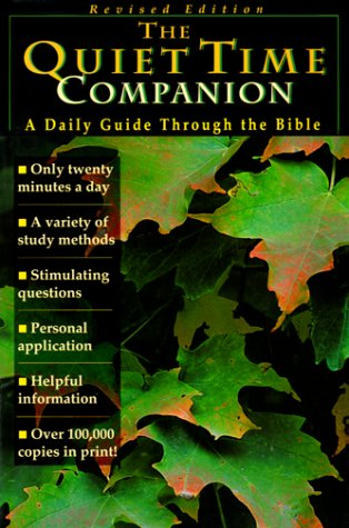 Quiet Time Companion : A Daily Guide Through the Bible, R. O. WILLOUGHBY, COLIN DURIEZ, ALISTAIR HORNAL