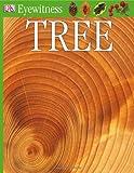 DK Eyewitness Books: Tree (0756610931) by Burnie, David