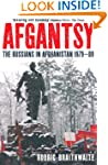 Afgantsy: The Russians in Afghanistan...