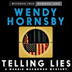 Telling Lies: A Maggie MacGowen Mystery, Book 1 | Wendy Hornsby