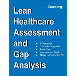 Lean Healthcare Assessment and Gap Analysis (available as an Excel file for you to customize)