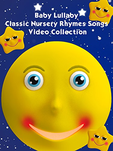 Baby Lullaby Classic Nursery Rhymes Songs Video Collection : Watch online now with Amazon Instant Video: Kids 1st TV