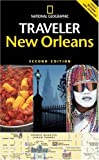 National Geographic Traveler: New Orleans (0792238923) by Miller, Mark
