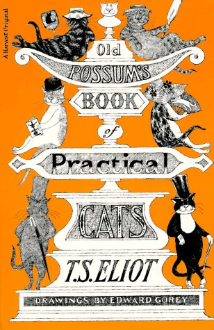 Old Possum's Book of Practical Cats, Illustrated Edition, T. S. ELIOT