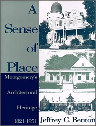 A Sense of Place: Montgomery's Architectural Heritage