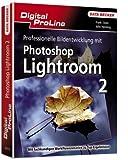 Professionelle Bildentwicklung mit Photoshop Lightroom 2.0 - Frank Exner, John Heiming