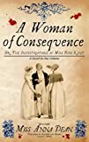 A Woman of Consequence (Dido Kent Mysteries)