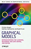 img - for Graphical Models: Representations for Learning, Reasoning and Data Mining (Wiley Series in Computational Statistics) book / textbook / text book