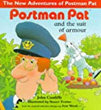 John Cunliffe Postman Pat and the Suit of Armour (The New Adventures of Postman Pat)