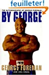 By George: The Autobiography of Georg...