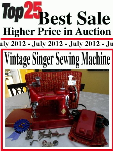 Top25 Overwhelm Sale Higher Price in Auction - Vintage Singer Sewing Machine
