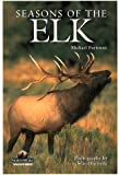 Seasons of the Elk (Northword Wildlife Series)