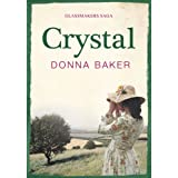 Crystal: Book 1 in the Glassmakers sagaby Donna Baker