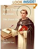 Saint Thomas Aquinas - 'The Dumb Ox'