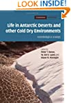 Life in Antarctic Deserts and other C...