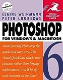 Photoshop 6 for Windows & Macintosh (0201713098) by Weinmann, Elaine