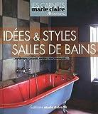 echange, troc Anne Bre-Desnos, Collectif - Idées et styles de salles de bain