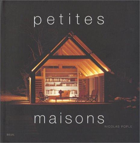 Petites maisons nicolas pople librairie scientifique en ligne Petite maison minimaliste