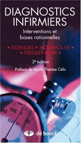 Diagnostics infirmiers : Interventions et bases rationnelles