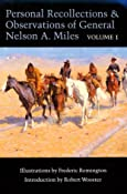 Personal Recollections and Observations of General Nelson A. Miles, Volume 1 (Personal Recollections & Observations of General Nelson A. M) (v. 1): Nelson A. Miles, Robert Wooster: 9780803281806: Amazon.com: Books