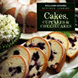 Cakes, Cupcakes & Cheesecakes (Williams-Sonoma Kitchen Library)