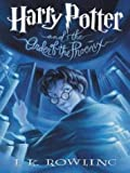 Harry Potter and the Order of the Phoenix (Book 5) (0786257784) by J. K. Rowling