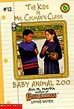 Baby Animal Zoo (Kids in Ms Colman's Class) (0590060090) by Martin, Ann M.