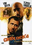 Gridlock'd (Widescreen) (Bilingual)