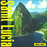 Saint Lucia (Indigo Guide to St Lucia)