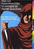echange, troc E. Brisou-Pellen - Le Fantôme de Maître Guillemin