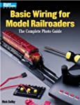 Basic Wiring for Model Railroaders: T...