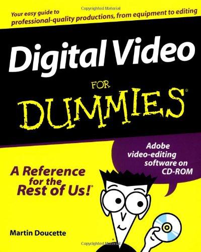 Digital Video For Dummies
