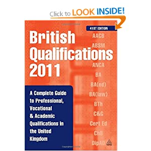 Image: Cover of British Qualifications 2011: A Complete Guide to Professional Vocational and Academic Qualifications in the UK