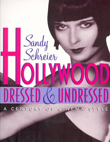 HOLLYWOOD DRESSED AND UNDRESSED      ING: Century of Cinema Style