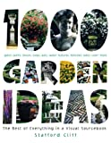 1,000 Garden Ideas: The Best of Everything in a Visual Sourcebook