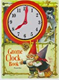 Gnome Clock Book (1579090192) by Poortvliet, Rien